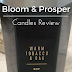 Honest Bloom and Prosper Candles Review + Why I'm Buying Again