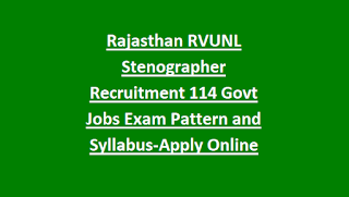 Rajasthan RVUNL Stenographer Recruitment 2018 114 Govt Jobs Exam Pattern and Syllabus-Apply Online