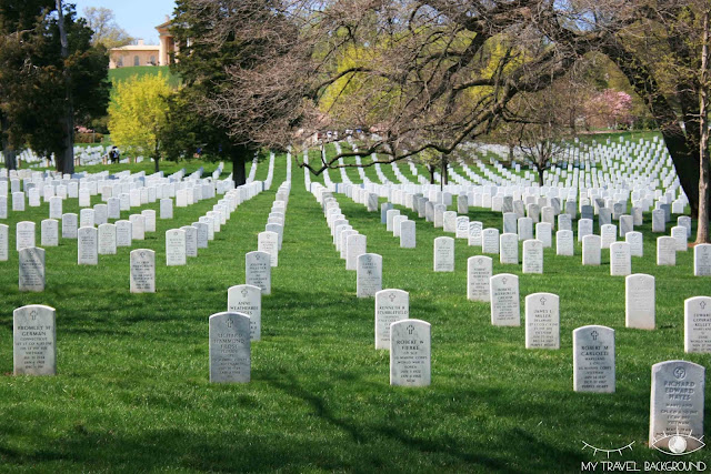 My Travel Background : 12 lieux à visiter à Washington D.C. - Cimetière d'Arlington