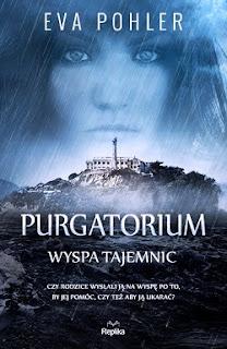 """""""Purgatorium. Wyspa tajemnic"""" Eva Pohler - recenzja"""