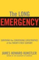 http://3.bp.blogspot.com/-MeKX7O3k4xU/Tf0mfoWDBYI/AAAAAAAABsg/73dXjxs_vUs/s1600/long-emergency-surviving-end-oil-climate-change-other-james-howard-kunstler-paperback-cover-art.jpg