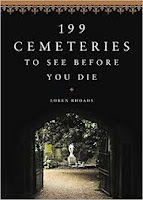 https://www.goodreads.com/book/show/34219866-199-cemeteries-to-see-before-you-die