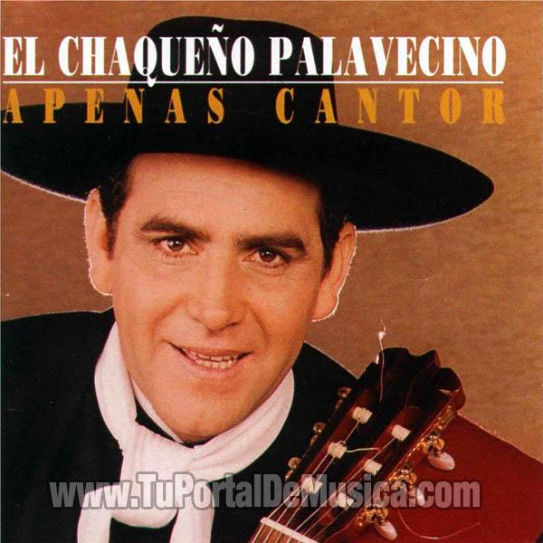 El Chaqueño Palavecino - Apenas Cantor (1998)