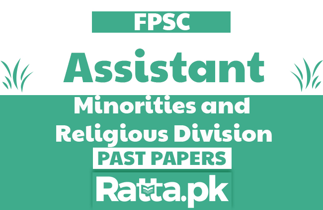 FPSC Assistant in Minorities and Religious Division Past Papers solved pdf