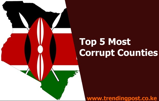 Murang'a Leads In The List Of Top 5 Most Corrupt Counties