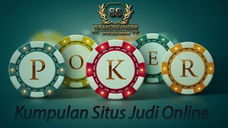 Kumpulan Situs Judi Poker Online Terpercaya Indonesia