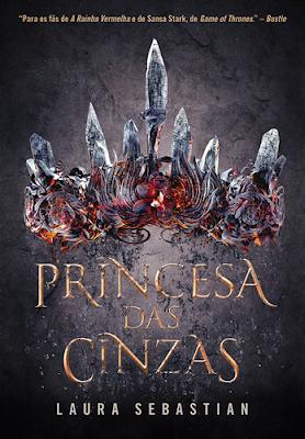 PRINCESA DAS CINZAS (Laura Sebastian)
