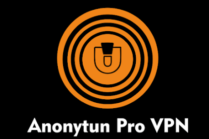 Aplikasi Internet Gratis Android Anonytun Pro Versi Terbaru 2019