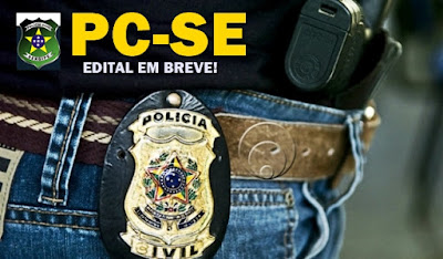 PC SE Edital concurso Delegado de policia