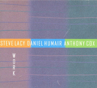 Steve Lacy, Daniel Humair, Anthony Cox, Work