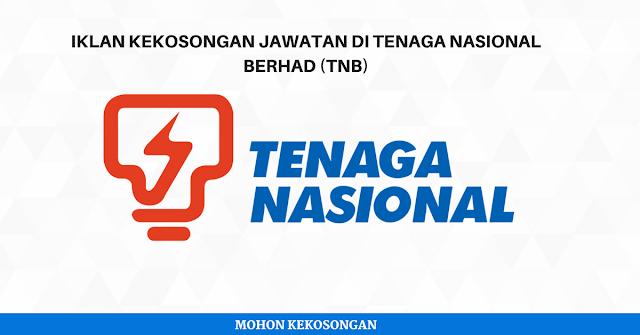 JAWATAN KOSONG TERKINI DI TENAGA NASIONAL BERHAD (TNB) - 2018