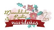 Reto Manualidades y Recetas Navideñas 2 y Calendario 2019