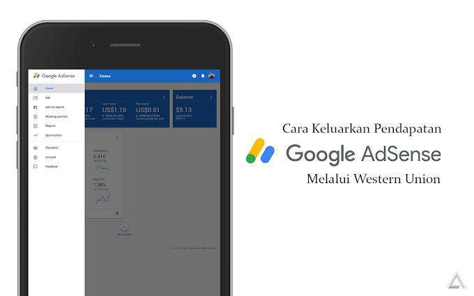 Cara Keluarkan Pendapatan Google Adsense Melalui Western Union