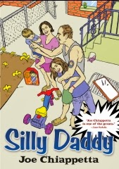 Silly Daddy graphic novel 2004 by Joe Chiappetta