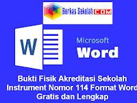 Bukti Fisik Akreditasi Sekolah Instrument Nomor 114 Format Word Gratis dan Lengkap