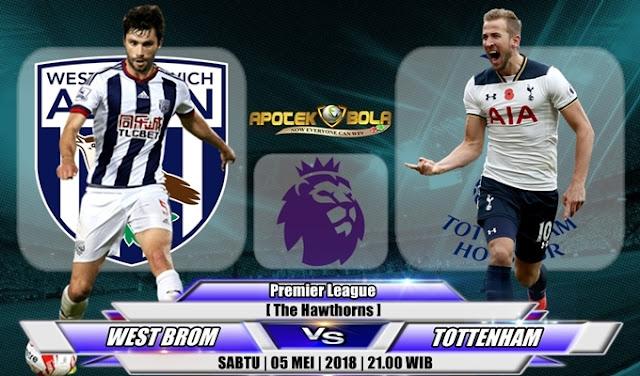 Prediksi West Brom vs Tottenham 5 Mei 2018