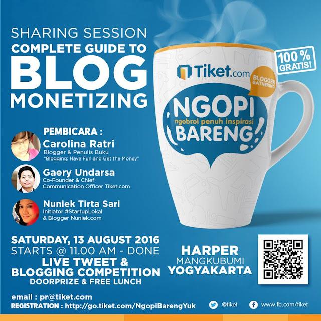 #NgopiBarengTiket Jogja Complete Guide To Blog Monetizing