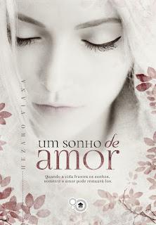 Um Sonho de Amor Hezaro Viana