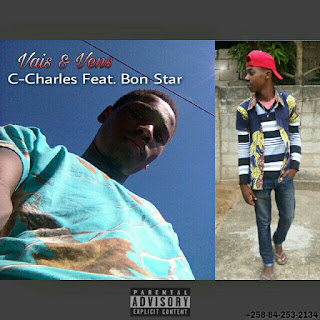 C-Charles feat. Bon Star - Vais e Vens (2018)