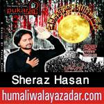 http://www.humaliwalayazadar.com/2015/10/sheraz-hasan-nohay-2016.html