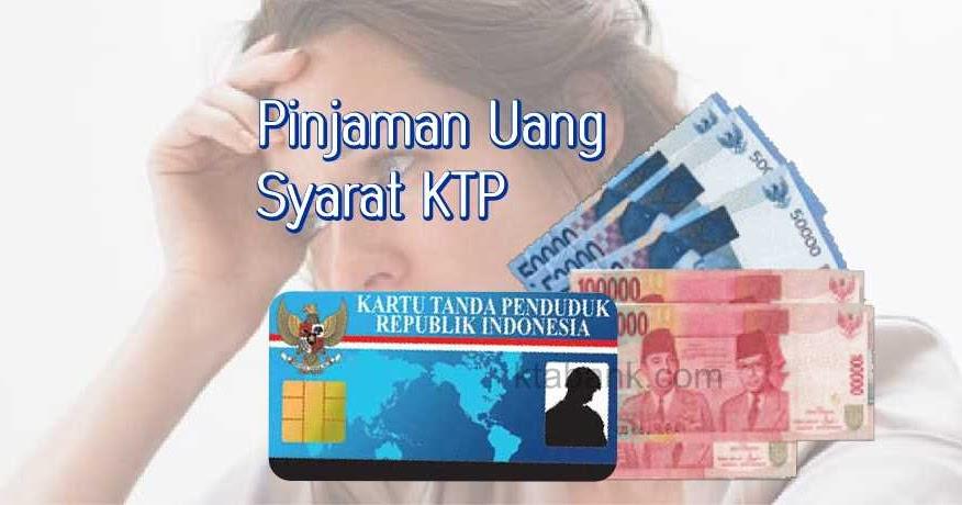 Pinjam Uang Online Tanpa Jaminan Syarat Cuma Ktp Kta Bank 2020