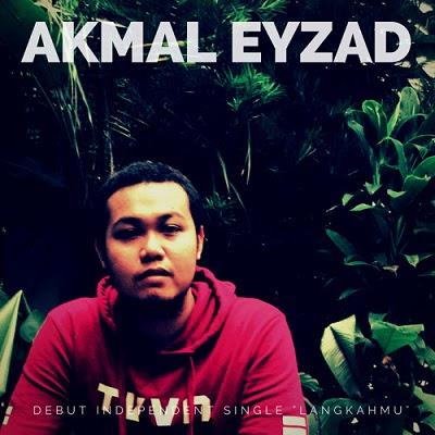 Akmal Eyzad - Langkahmu