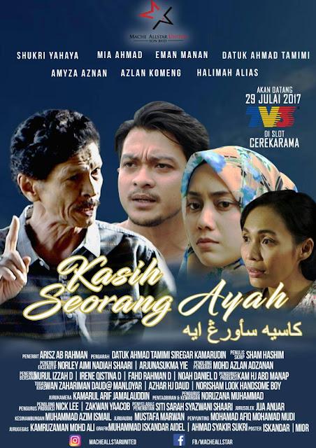 Cerekarama Kasih Seorang Ayah Lakonan Shukri Yahaya, Mia Ahmad, Eman Manan