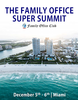 60 reasons to attend the Family Office Super Summit