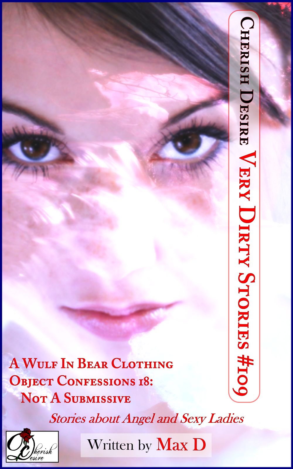 Cherish Desire: Very Dirty Stories #109, Max D, erotica