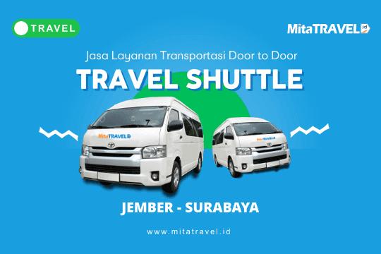 Travel Jember Surabaya Harga Tiket Murah Jadwal Berangkat Pagi Siang Sore Malam di MitaTRAVEL