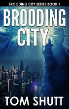 Brooding City by Tom Shutt book cover