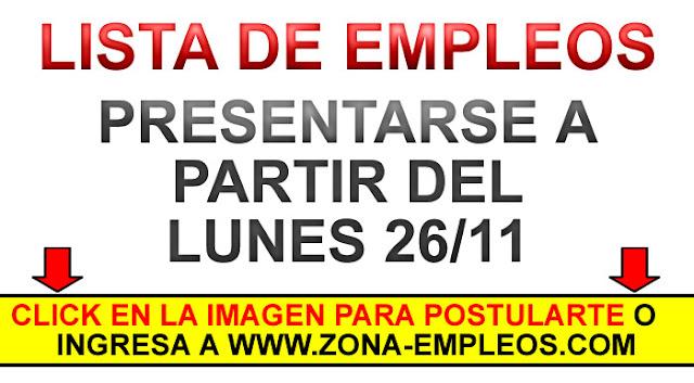 EMPLEOS PARA PRESENTARSE A PARTIR DEL 26/11