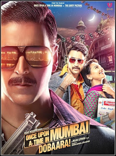 The Movie Once Upon Ay Time in Mumbaai Dobara
