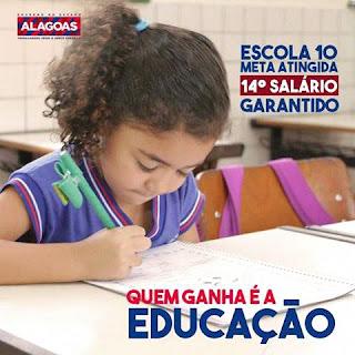 Governo Alagoano leva para Assembléialegislativa do estado o projeto para crianção 14º salariopara os servidores das escolas estaduais.