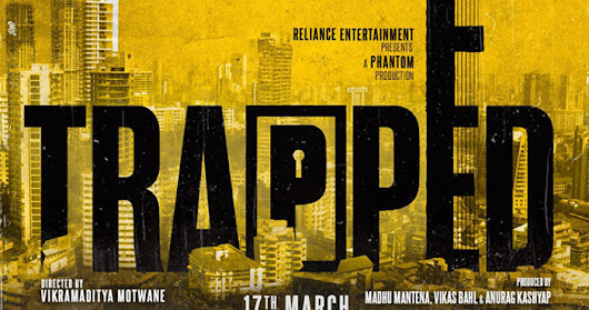WHY YOU SHOULD GO WATCH TRAPPED