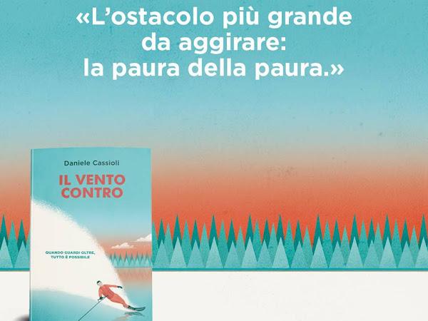 Segnalazione Il Vento Contro Di Daniele Cassioli