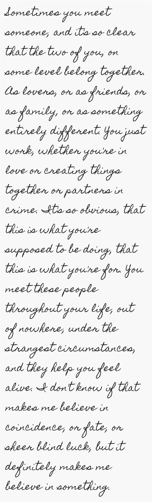 sometimes you meet someone - life quotes