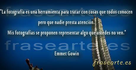 Frases fotográficas de Emmet Gowin