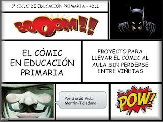 http://es.slideshare.net/JessVidalMartnToledano/el-cmic-en-primaria