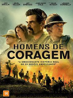 Homens de Coragem (Only the Brave) - BDRip Dual Áudio