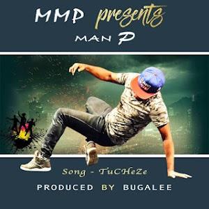 Download Mp3 | Man P - Tucheze