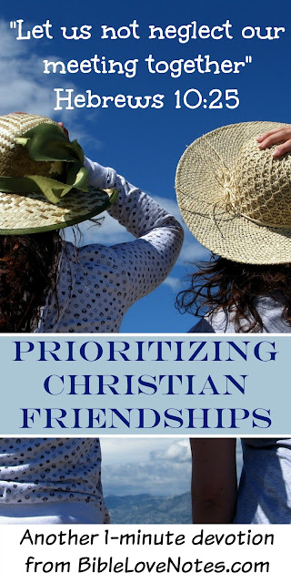 Christian Friendship, Hebrews 10:25