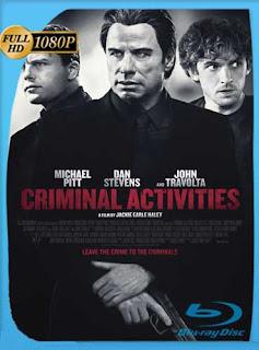 Criminal Activities (2015)HD [1080p] Latino [GoogleDrive] chapelHD