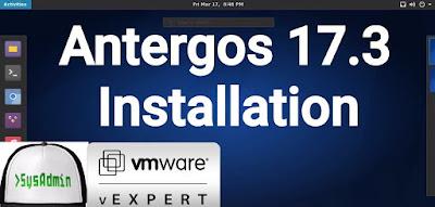 Antergos 17.3 Installation