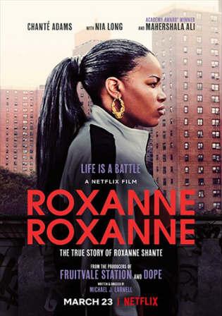 Roxanne Roxanne 2017 WEBRip 300MB English 480p ESub Watch Online Full Movie Download bolly4u