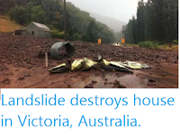 http://sciencythoughts.blogspot.co.uk/2015/12/landslide-destroys-house-in-victoria.html