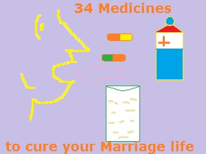 Life is in trouble? 34 Medicines to Cure your Marriage Life