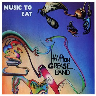 Hampton Grease Band's Music To Eat
