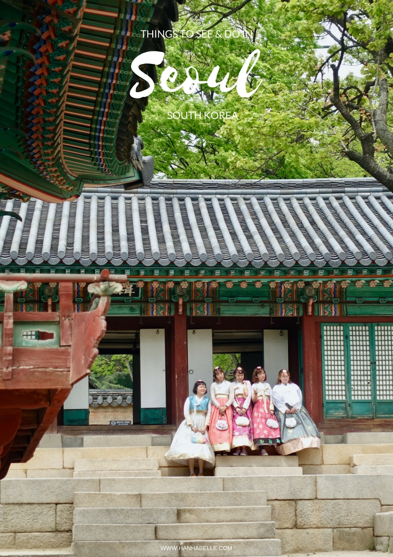 THINGS TO SEE AND DO IN SEOUL, SOUTH KOREA