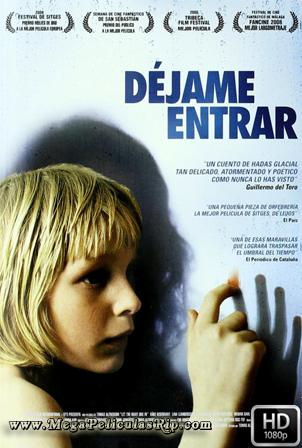 Dejame Entrar (2008) [1080p] [Castellano-Ingles-Sueco] [MEGA]